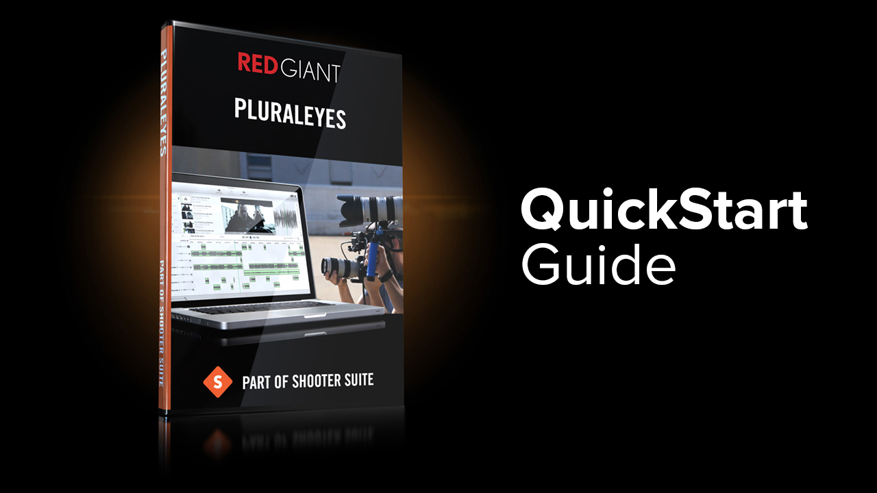 Red Giant Pluraleyes 3 Quickstart Guide Complete To Basic Electronics