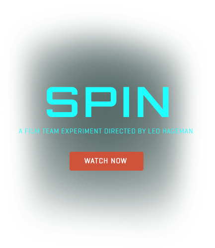 SPIN - A Red Giant film team experiment directed by Leo Hageman