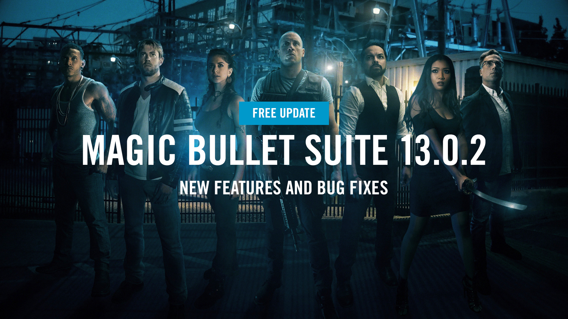 Red Giant | SOFTWARE UPDATE | Magic Bullet Suite 13.0.2