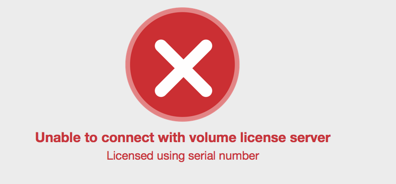 Unable to connect with Volume License Server