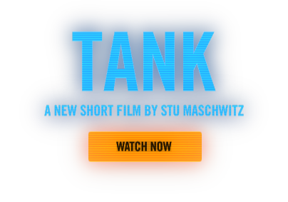 Tank - A New Short Film By Stu Maschwitz