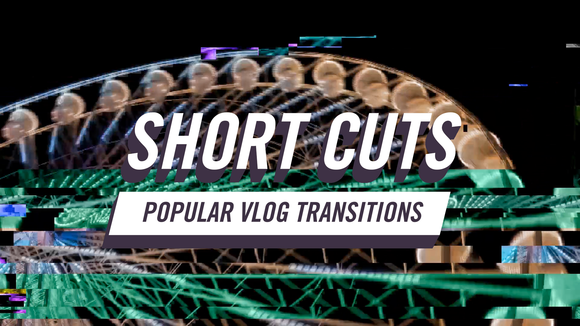 Short Cuts | Popular Vlog Transitions