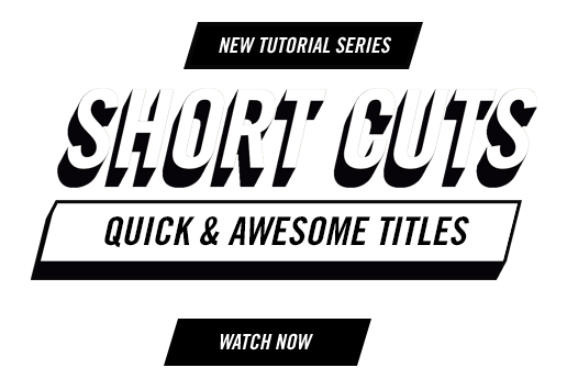 Short Cuts - Tutorial Series from Premiere Gal - Quick and Awesome Titles