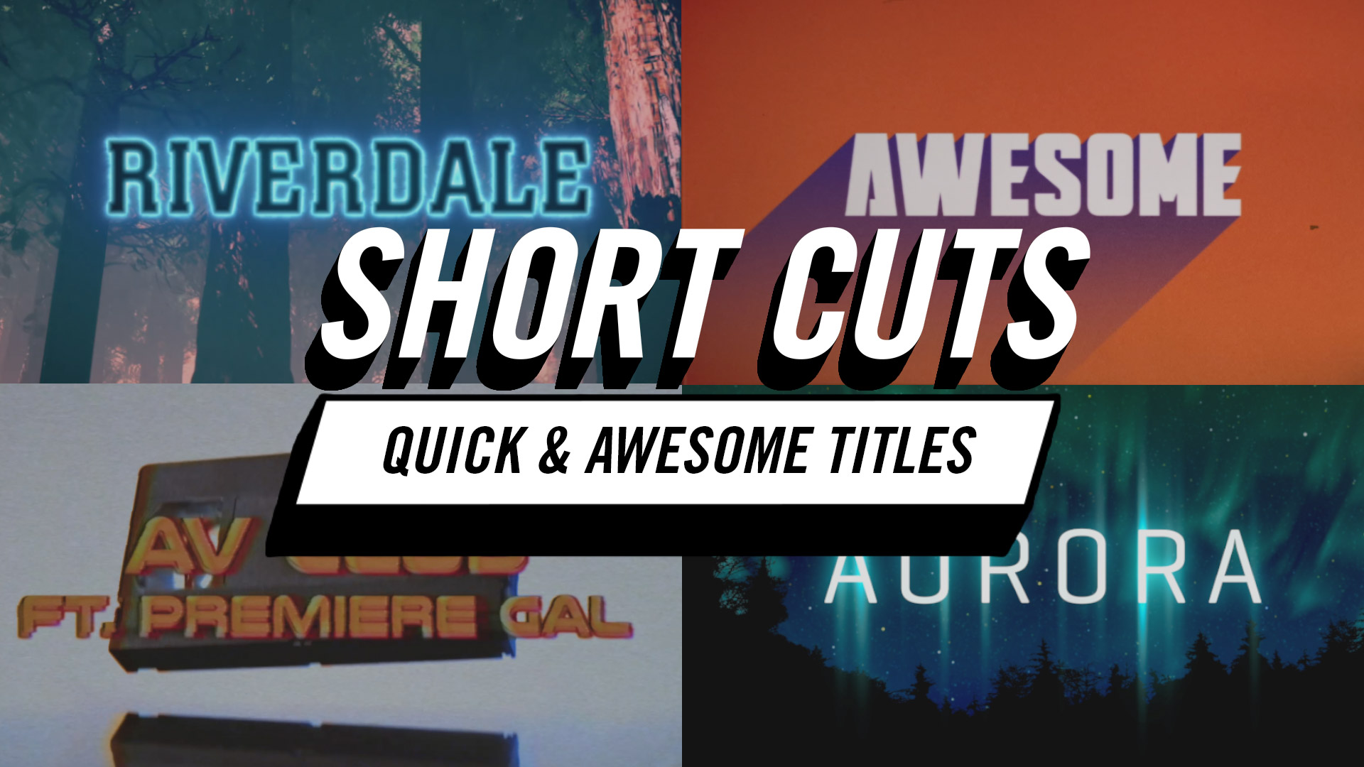 Short Cuts | Quick and Awesome Titles