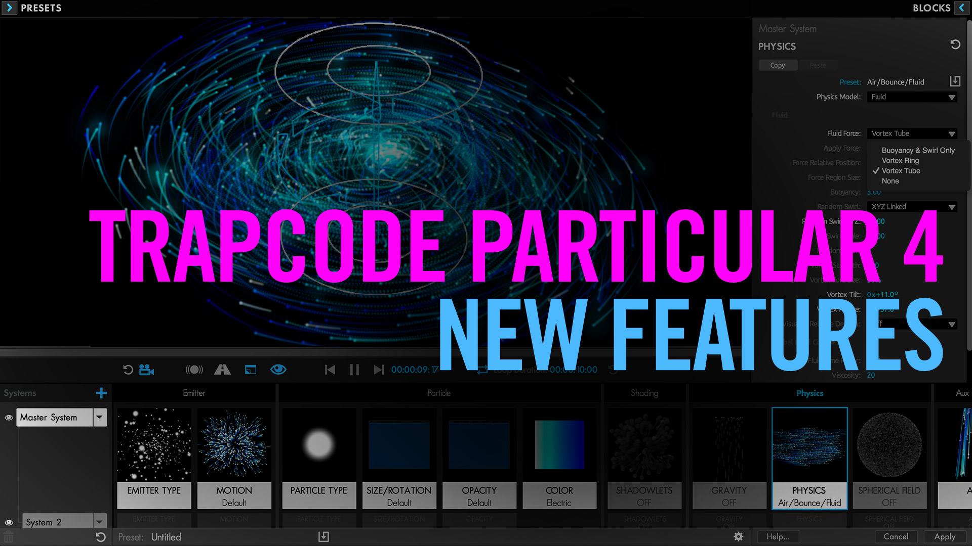 Trapcode Particular 4 - New Features