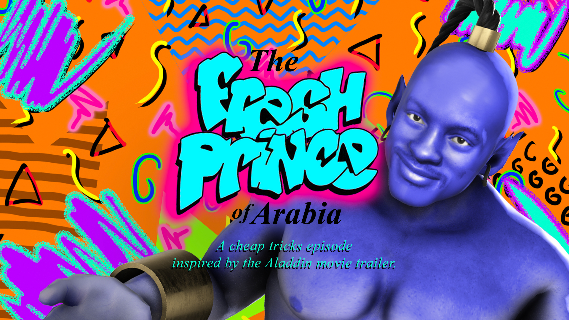 Cheap Tricks #6: The Fresh Prince of Arabia