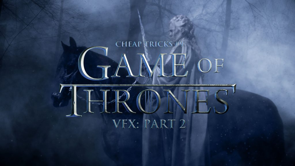 Red Giant - Game of Thrones VFX Part 2
