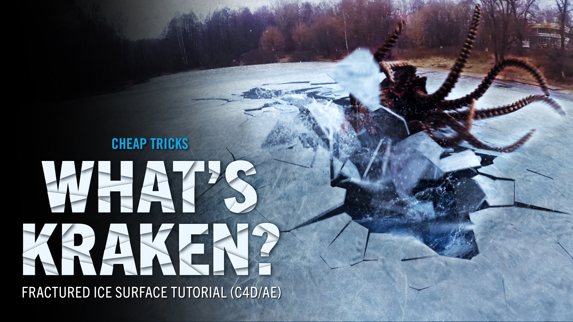 CHEAP TRICKS #15 | What's Kraken? Fractured Ice Surface Tutorial
