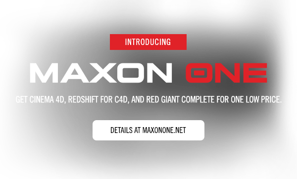 Maxon One - Get Cinema 4D, Redshift for C4D, and Red Giant Complete for one low price.