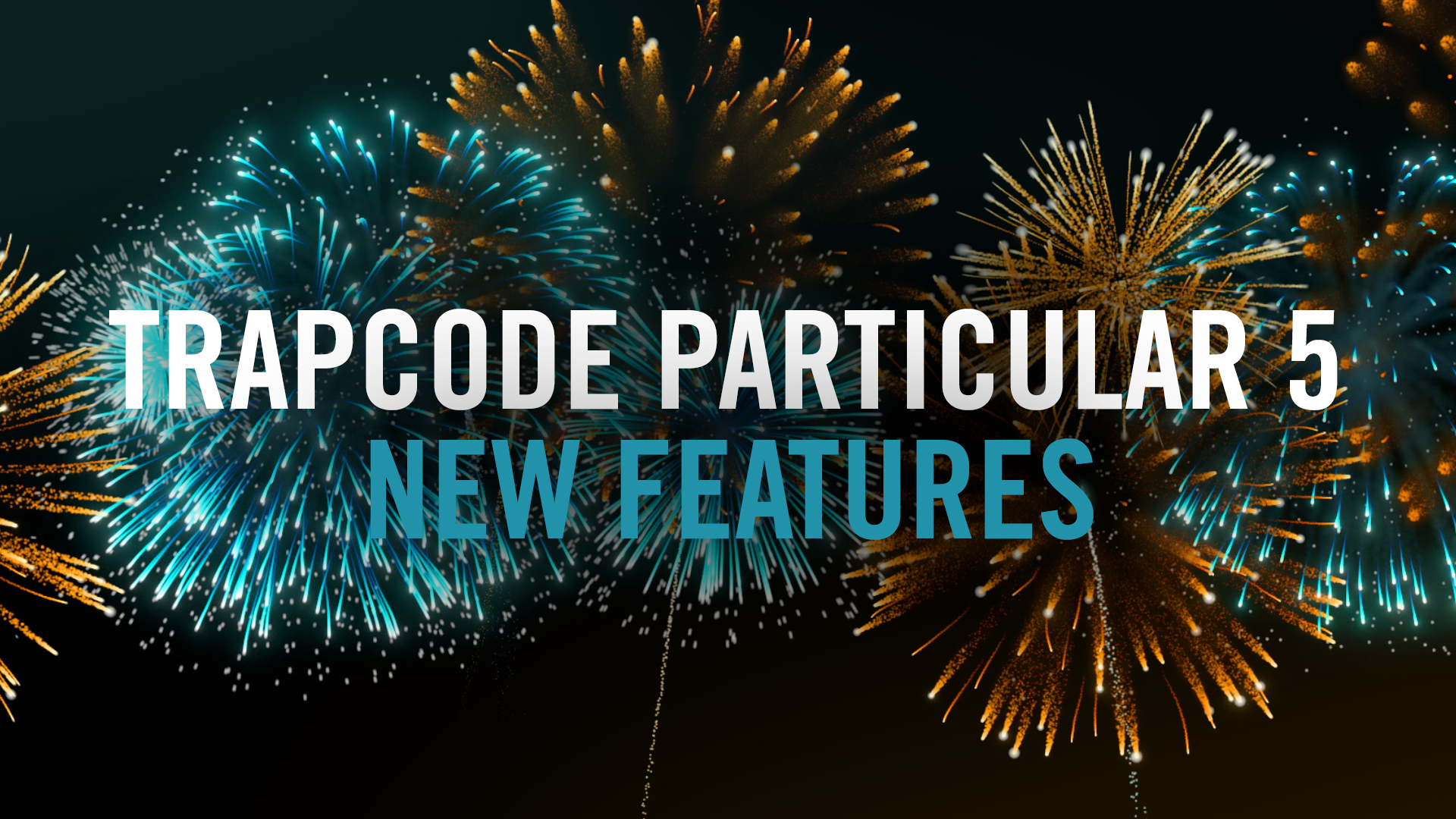 Trapcode Particular 5- New Features