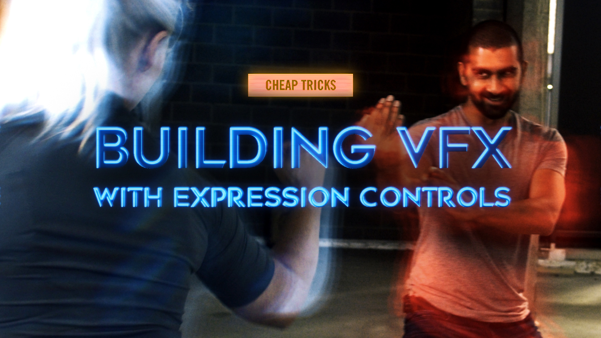 CHEAP TRICKS #17.5 | Building VFX with Expression Controls
